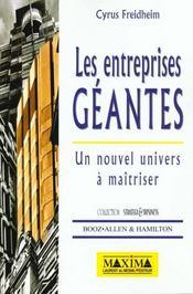 Les Entreprises Geantes - Un Nouvel Univers A Maitriser - Intérieur - Format classique