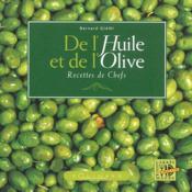 De l'huile et de l'olive recettes de chefs - Couverture - Format classique