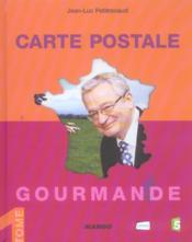 Carte Postale Gourmande - Couverture - Format classique