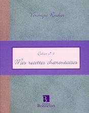 Cah.6 Mes Recettes Charentaises - Intérieur - Format classique