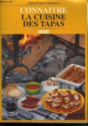 Connaître la cuisine des tapas - Couverture - Format classique