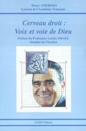 Cerveau Droit : Voix Et Voie De Dieu - Couverture - Format classique