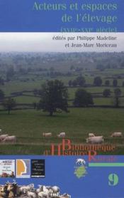 Acteurs et espaces de l'élevage ; XVII-XIX siècle - Couverture - Format classique