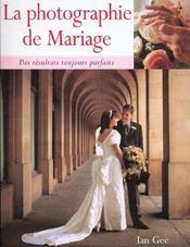La Photographie De Mariage - Intérieur - Format classique