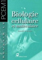 Biologie cellulaire et moléculaire - Couverture - Format classique