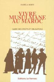 Vivre musulmane au maroc - Couverture - Format classique