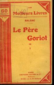 Le Pere Goriot. Tome 1. Collection : Les Meilleurs Livres N° 59. - Couverture - Format classique