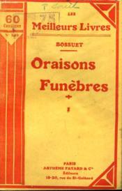 Oraisons Funebres. Tome 1. Collection : Les Meilleurs Livres N° 145. - Couverture - Format classique
