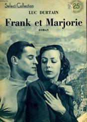 Frank Et Marjorie. Collection : Select Collection N° 125 - Couverture - Format classique