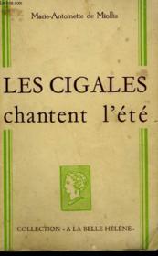 Les Cigales Chantent L'Ete. Collection : A La Belle Helene. - Couverture - Format classique