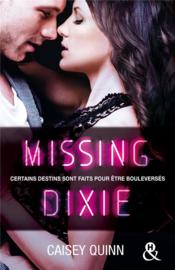 Vente livre :  Missing Dixie t.3 ; neon dreams  - Caisey Quinn