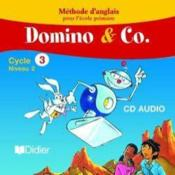 Vente livre :  DOMINO & CO ; anglais ; cycle 3 ; niveau 2 ; cd audio de la classe  - Corinne Marchois
