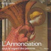 Annonciation Sous Le Regard Des Peintres (L') - Intérieur - Format classique