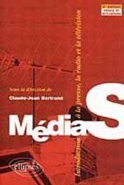 Médias ; introduction à la presse, la radio et la télévision - Intérieur - Format classique