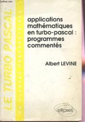 Le Turbo Pascal En Classes Preparatoires Tome 2 Applications Mathematiques Programme - Couverture - Format classique