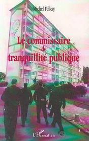 Le Commissaire De Tranquillite Publique - Intérieur - Format classique