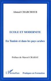 École et modernité en Tunisie et dans les pays arabes - Couverture - Format classique