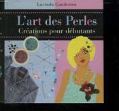 L'art des perles - Couverture - Format classique