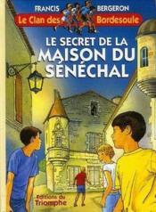 Le secret de la maison du sénéchal - Couverture - Format classique