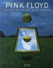 Pink floyd ; l'histoire selon nick mason - Intérieur - Format classique