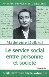 Le service social entre personne et société - Intérieur - Format classique