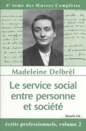 Le service social entre personne et société - Couverture - Format classique