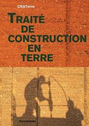 Traité de construction en terre - Couverture - Format classique
