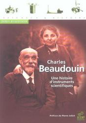 Charles Beaudoin ; une histoire d'instruments scientifiques - Intérieur - Format classique