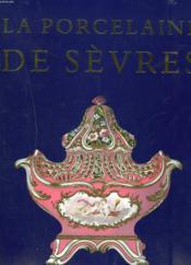 La Porcelaine De Sevre - Couverture - Format classique