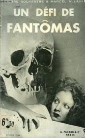 Un Defi Pour Fantomas. - Couverture - Format classique