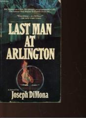 Last Man At Arlington - Couverture - Format classique