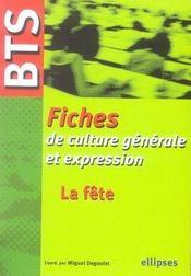 Fiches de culture générale et expression ; la fête - Intérieur - Format classique