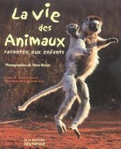 La vie des animaux racontée aux enfants - Intérieur - Format classique