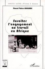Susciter l'engagement au travail en Afrique - Couverture - Format classique