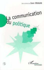 La Communication Du Politique - Intérieur - Format classique