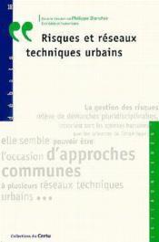 Débat t.18 ; risques et réseaux techniques urbains - Couverture - Format classique