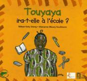 Touyaya Ira-T-Elle A L'Ecole ? - Couverture - Format classique