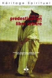 Traite Sur La Predestination Et Le Libre Arbitre - Intérieur - Format classique