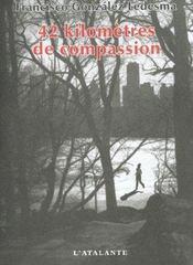 42 Kilometres De Compassion - Intérieur - Format classique