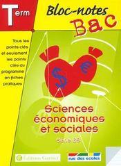 Bloc-Notes Bac ; Sciences Economiques Et Sociales ; Terminale Es - Intérieur - Format classique