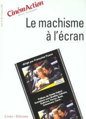 Cinemaction N.99 ; Le Machisme A L'Ecran - Intérieur - Format classique
