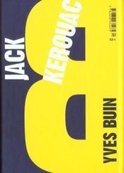 Jack Kerouac ; vendredi après-midi dans l'univers - 4ème de couverture - Format classique