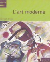 L'Art Moderne Au Mnam. Centre Georges Pompidou - Couverture - Format classique