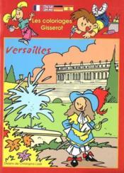 Les Coloriages Gisserot : Versailles - Couverture - Format classique