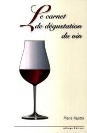 Le carnet de dégustation du vin - Couverture - Format classique