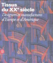 Tissus du XX siècle ; designers et manufactures d'Europe et d'Amérique - Intérieur - Format classique