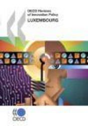 Vente livre :  Oecd reviews of innovation policy ; luxembourg  - Collectif