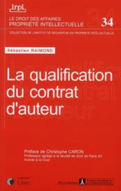 Vente  La qualification du contrat d'auteur  - Raimond Sebasti