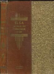 Elsa La Fille Du Chercheur D Or. - Couverture - Format classique