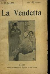 La Vendetta. Collection : Oeuvres De Balzac. - Couverture - Format classique